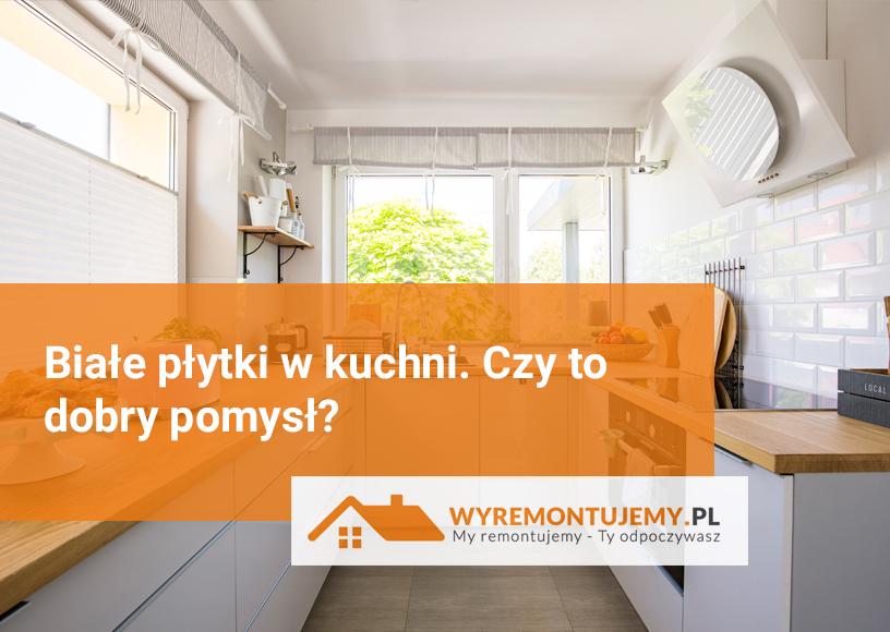 Aranżacja kuchni - Wyremontujemy.pl