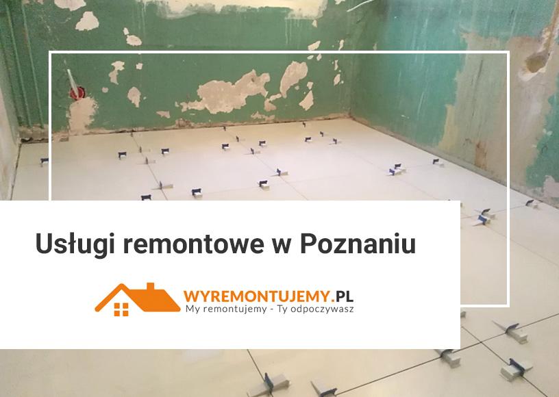 Usługi remontowe w Poznaniu