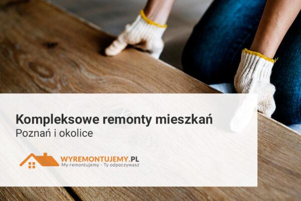 Kompleksowe remonty - Poznań i okolice